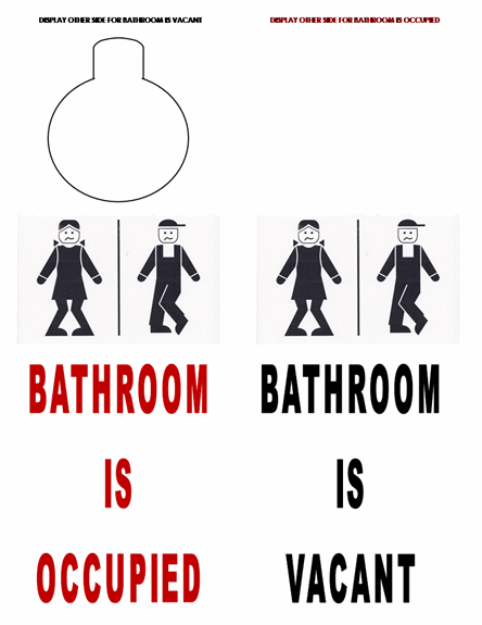 Occupied signs for bathrooms just b cause for Occupied bathroom sign